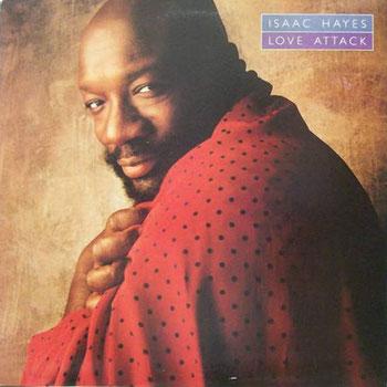 Isaac Hayes - 1988 / Love Attack