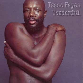 Isaac Hayes - 1994 / Wonderfull