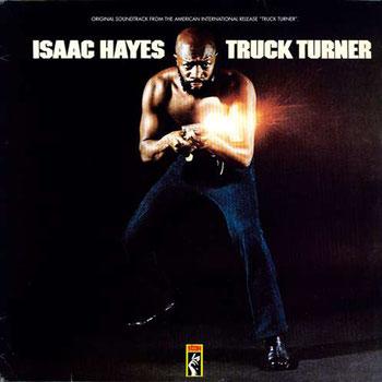 Isaac Hayes - 1974 / Truck Turner (B.O.)