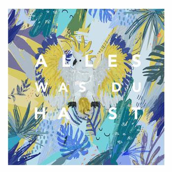 "EP-Cover ""ALLES WAS DU HAST"""