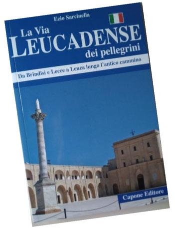 """Copertina del Libro """"La Via Leucadense dei pellegrini"""" di Ezio Sarcinella"""