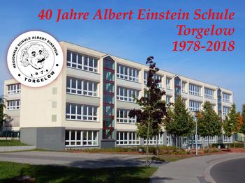 40 Jahre Albert Einstein Schule Torgelow 1978-2018
