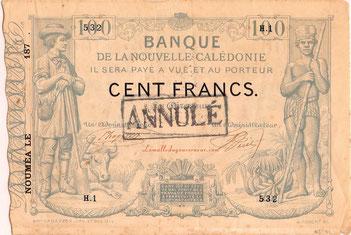 Unique exemplaire signé connu du billet de 100 francs de la Banque de la Nouvelle-Calédonie (1874-1877). Collection J.-C. Estival.