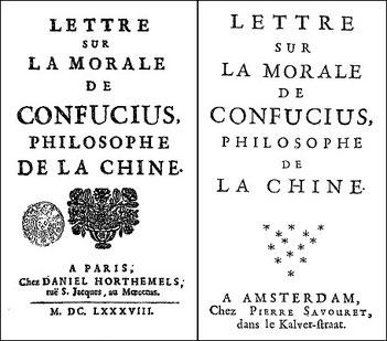 Simon Foucher (1644-1696) : Lettre sur la morale de Confucius, philosophe de la Chine Daniel Horthemels, Paris, 1688. — Pierre Savouret, Amsterdam, 1688.