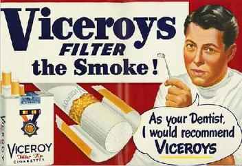 Il tuo dentista ti raccomanda di fumare Viceroys