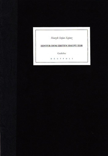 Stefan Zajonz, Hinter dem ersten Haupt-Tor, Drei Gedichte / Deutpols, gedruckt auf Zeta-Zander-Papier, Canson, Transparent- und Seiden- folie, 20.12.2000, Bonn-Bad Godesberg