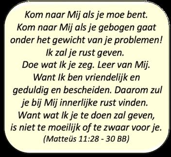 Matteüs 11:28 - 30