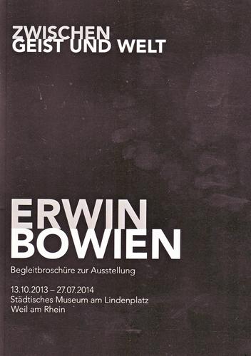 Erwin Bowien - Begleitbroschüre zuur Ausstellung, 2014