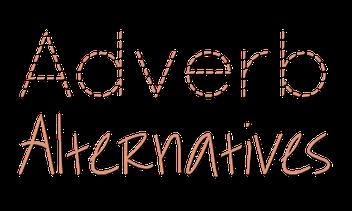 adverb alternatives