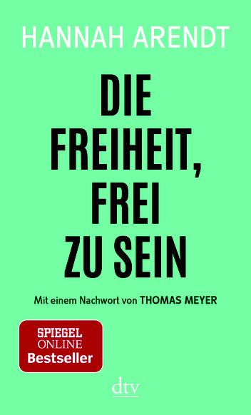"""Buchcover """"Die Freiheit frei zu sein"""" von Hannah Arendt"""