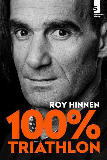 Triathlon Buch: 100 % Triathlon von Roy Hinnen