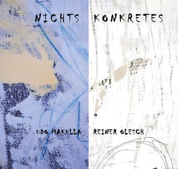 Ausstellung Udo Makulla - Reiner Olesch NICHTS KONKRETES 3-2019