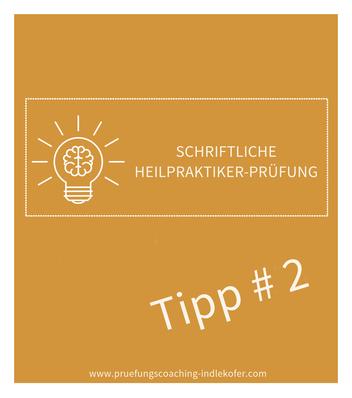 Tipp II für die schriftliche Heilpraktikerprüfung