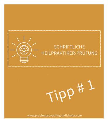 Tipp I für die schriftliche Heilpraktikerprüfung