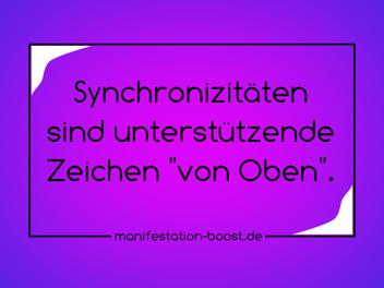 """Synchronizitäten sind unterstützende Zeichen """"von Oben""""."""