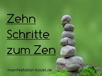 Zehn Schritte zum Zen