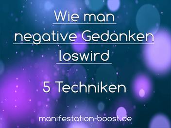 Wie man negative Gedanken los wird 5 Techniken