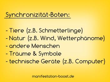 Synchronizität-Botschafter (Beispiele): Tier, Natur, andere Menschen, Träume und Symbole, technische Geräte