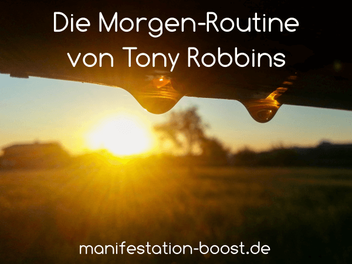 Die Morgenroutine von Tony Robbins