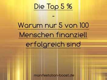 Die Top 5% - Warum nur 5 von 100 Menschen finanziell erfolgreich sind (Earl Nightingale)