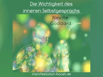 Die Wichtigkeit des inneren Selbstgesprächs - Neville Goddard