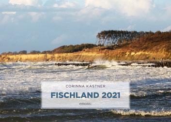 Fischland Kalender 2021 Corinna Kastner Ostsee Schauplatz Krimi Wustrow Barnstorf Bodden Boote Strand Seebrücke Häuser