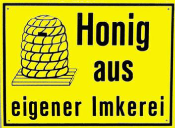 Honig-Schild