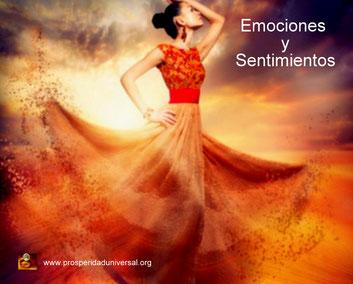 VIVIR EN PLENITUD- EMOCIONES Y SENTIMIENTOS - PROSPERIDAD UNIVERSAL -Mas personas piensan porque sienten -www.prosperidaduniversal.org
