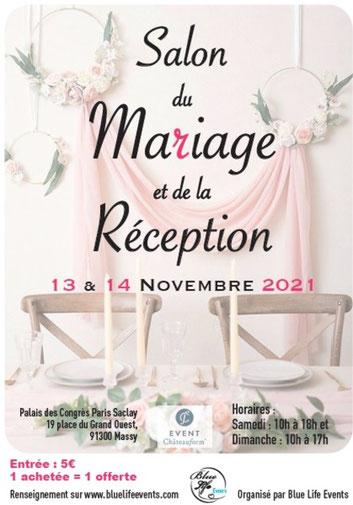 Salon du Mariage et de la Réception à Massy 13 & 14 Novembre 2021