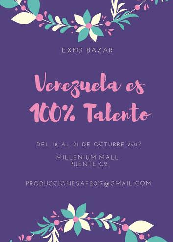 Expo Bazar Venezuela es 100% Talento - A & F Producciones