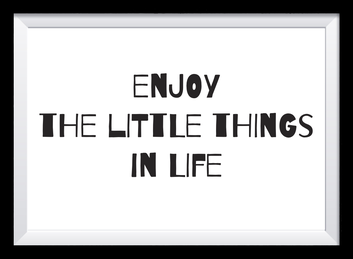 Typografie Poster Inspiration, enjoy the little things in life