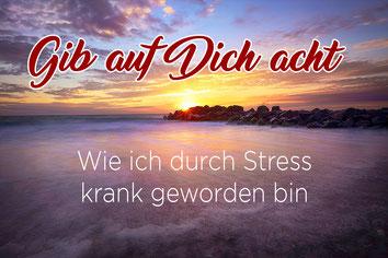 Gib auf dich acht_Stress_Stressbewältigung