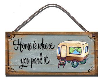 Geschenkidee_Geburstag_Camper_Home is where you park it_Wohnmobil_Wohnwagen_Die Roadies