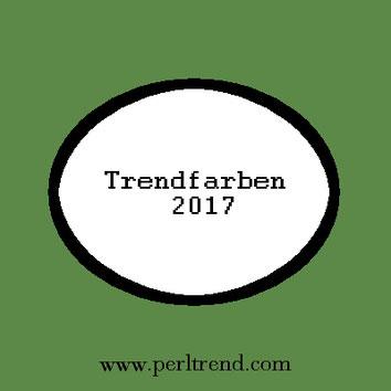 www.perltrend.com Trendfarben 2017