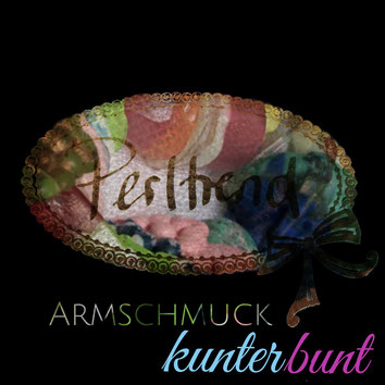Perltrend Luzern Schweiz www.perltrend.com Schmuck Jewellery Jewelry Bijoux Gioielli Armschmuck Armband Bracelet Armkette Accessoires Armbänder kunterbunt multicolor bunt farbig