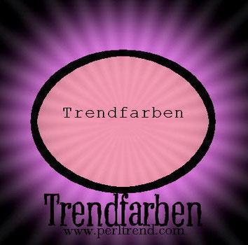 Perltrend Trendfarben