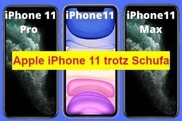 Apple iPhone 11 Pro und Max trotz Schufa Eintrag bestellen