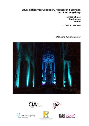 Dokumentation Stadtillumination Stadt Augsburg Stadtfest MAX06 - Wolfgang F. Lightmaster