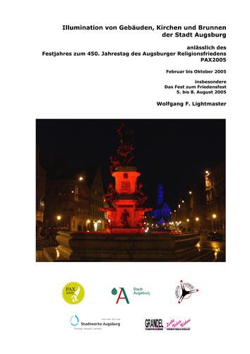 Dokumentation Stadtillumination Stadt Augsburg Festjahr PAX2005 - Stadtfest MAX05 - Wolfgang F. Lightmaster