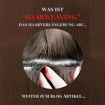 Ist die Haarweaving Extensions Methode  das Richtige für mich?