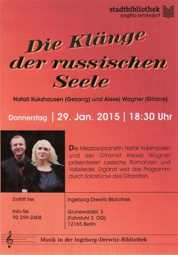 Die Klänge der russischen Seele in der Ingeborg-Drewitz-Bibliothek vom 29.Januar 2015
