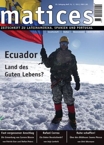 Matices 76: Ecuador. Land der Guten Lebens?