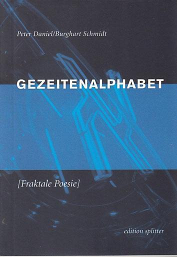 Gezeitenalphabet Peter Daniel | Burghart Schmidt