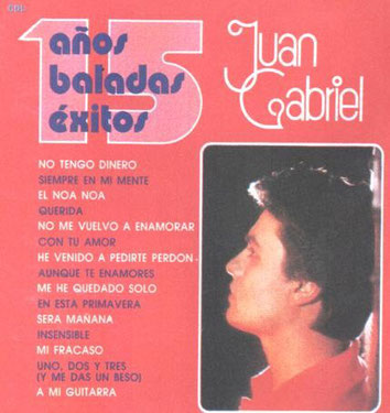 Juan Gabriel – 15 Años – Baladas Exitos 1987