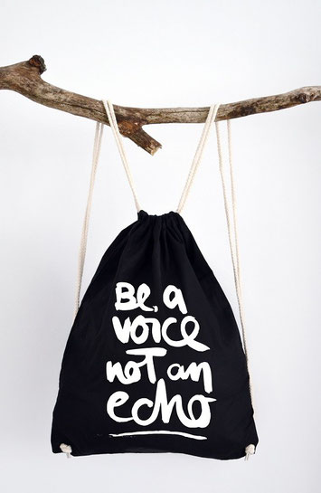 """Turnbeutel mit handwriting Schriftzug """"be a voice not an echo"""""""