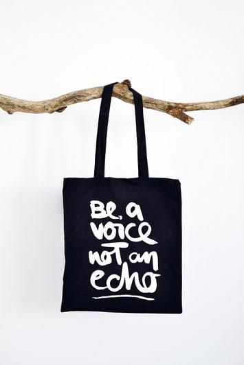 """Stofftasche mit handwriting Schriftzug """"be a voice not an echo"""""""