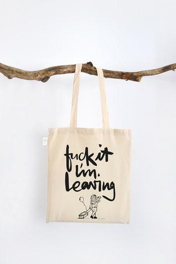 """Stofftasche mit handwriting Schriftzug """"fuck it I'm leaving"""""""