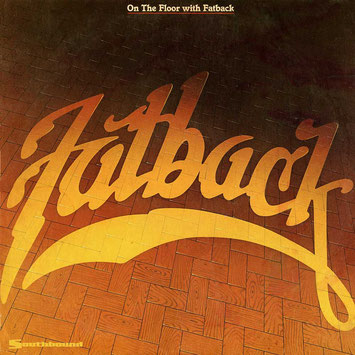 1982 - On The Floor With Fatback