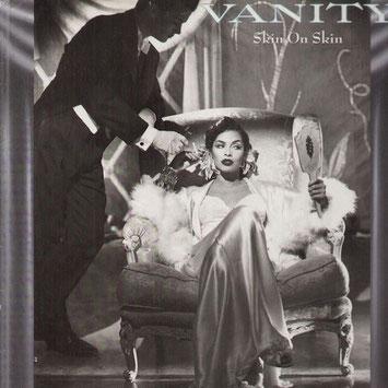 Vanity - 1986 / Skin On Skin