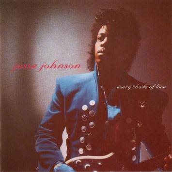 Jesse Johnson - 1988 / Every Shade Of Love